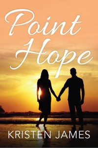 Point Hope by Kristen James - view on Amazon