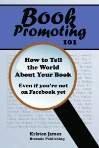 Book Promoting 101 by Kristen James